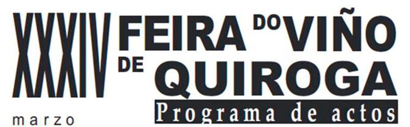 XXXIV Feria del Vino de Quiroga