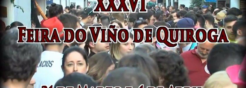 XXXVI edición da Feira do Viño de Quiroga