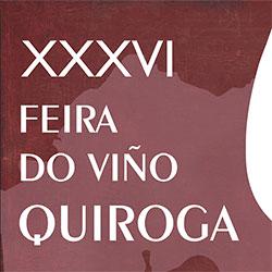 Anuncio da XXXVI edición da feira do viño de Quiroga