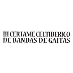 III Certamen Celtibérico de Bandas de Gaitas