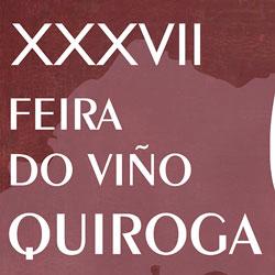 Anuncio da XXXVII edición da feira do viño de Quiroga