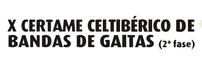 X edición do Certame Celtibérico de Bandas de Gaitas