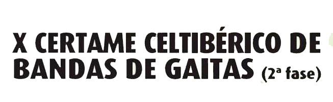 X edición del Certamen Celtibérico de Bandas de Gaitas